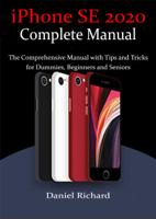 Daniel Richard - iPhone SE 2020 Complete Manual artwork