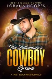 The Billionaire's Cowboy Groom PDF Download