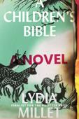 A Children's Bible: A Novel Book Cover