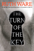 Ruth Ware - The Turn of the Key  artwork