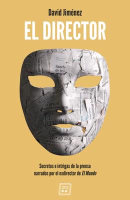 David Jiménez - El Director book