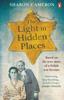 Sharon Cameron - The Light in Hidden Places artwork
