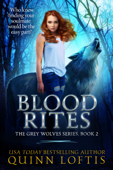 Blood Rites, Book 2 The Grey Wolves Series