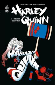 Harley Quinn - Tome 6 - Tirée par les cheveux