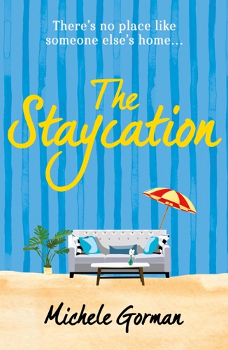 Michele Gorman - The Staycation