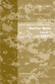 Soldier Training Publication STP 21-1-SMCT Soldier's Manual of Common Tasks Warrior Skills Level 1 September 2017