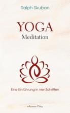 Yoga-Meditation - Eine Einführung In Vier Schritten