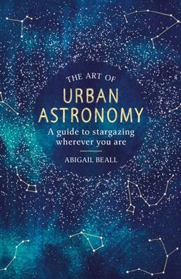 The Art of Urban Astronomy