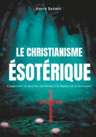 Le christianisme ésotérique