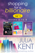 Shopping for a Billionaire Boxed Set Books 6-8