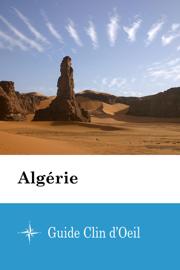Algérie - Guide Clin d'Oeil
