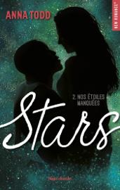 Stars - tome 2 Nos étoiles manquées Par Stars - tome 2 Nos étoiles manquées