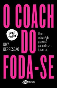 O coach do foda-se Book Cover