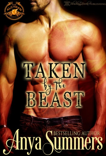 Anya Summers - Taken by the Beast