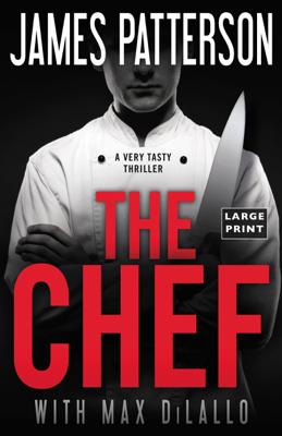 James Patterson & Max DiLallo - The Chef book