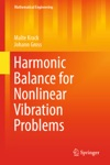 Harmonic Balance For Nonlinear Vibration Problems