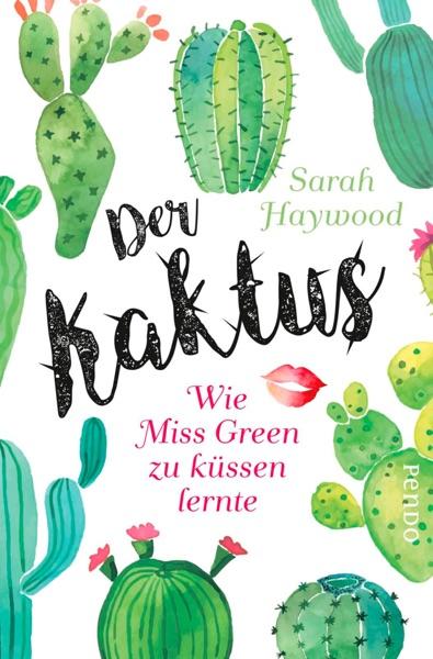 Der Kaktus - Sarah Haywood book cover