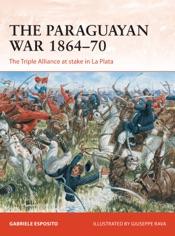 The Paraguayan War 1864–70