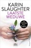 Laatste weduwe - Karin Slaughter