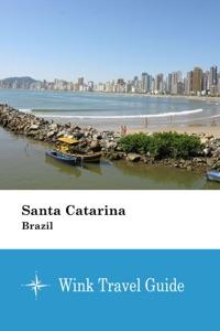 Santa Catarina (Brazil) - Wink Travel Guide Book Cover