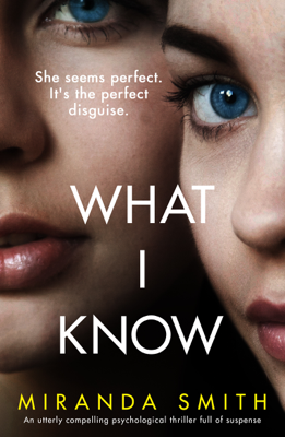 Miranda Smith - What I Know book