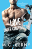 MC Cerny - Love Under Construction  artwork