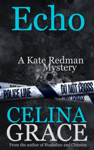 Echo (A Kate Redman Mystery: Book 6)