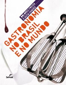 Gastronomia no Brasil e no mundo Book Cover