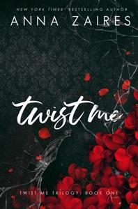 Twist Me (Twist Me #1)