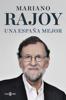 Mariano Rajoy - Una España mejor portada