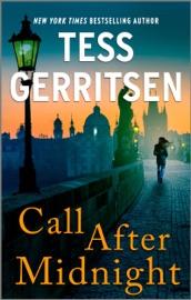 Call After Midnight - Tess Gerritsen by  Tess Gerritsen PDF Download