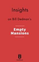 Insights On Bill Dedman's Empty Mansions