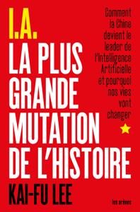 I.A. La Plus Grande Mutation de l'Histoire La couverture du livre martien