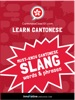 Learn Cantonese: Must-Know Cantonese Slang Words & Phrases