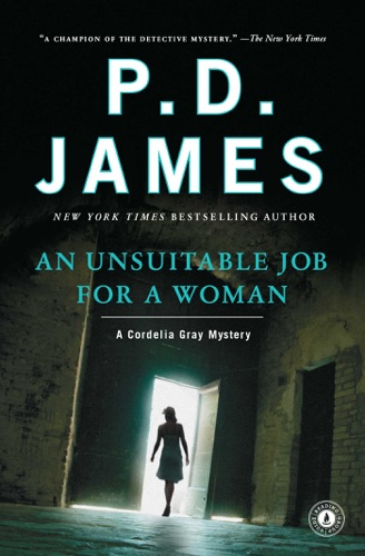 P. D. James - An Unsuitable Job for a Woman