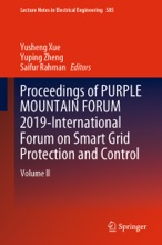 Proceedings Of PURPLE MOUNTAIN FORUM 2019-International Forum On Smart Grid Protection And Control