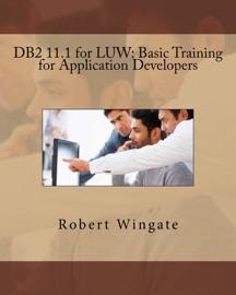 Db2 11 1 For Luw Basic Training For Application Developers