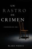 Download and Read Online Un Rastro de Crimen (Un Misterio Keri Locke —Libro 4)