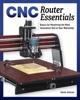 CNC Router Essentials