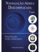 Navegação Aérea Descomplicada 1a. Parte Book Cover