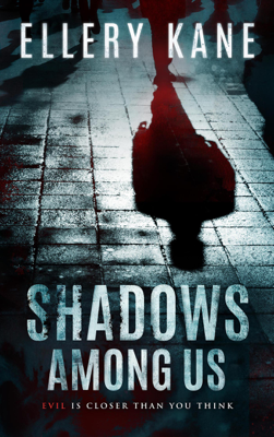 Ellery Kane - Shadows Among Us book