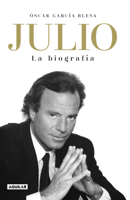 Julio Iglesias. La biografía ebook Download