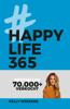 Kelly Weekers - Happy Life 365 kunstwerk