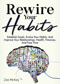 Rewire Your Habits