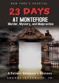 23 Days At Montefiore