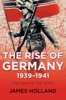 The Rise of Germany, 1939–1941