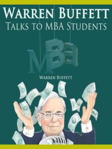 Warren Buffett Talks to MBA Students Libro Cover