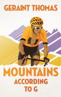 Geraint Thomas - Mountains According to G artwork