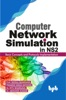 Computer Network Simulation In Ns2: Basic Concepts And Protocols Implementation