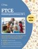 FTCE Prekindergarten/Primary PK-3 Exam Study Guide 2020-2021
